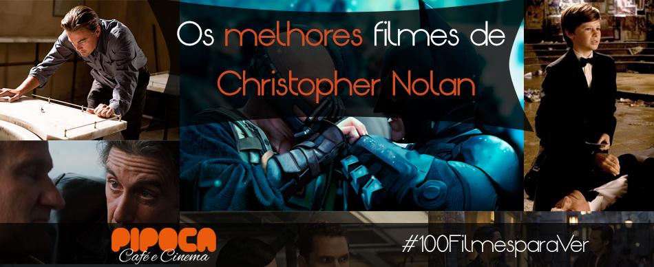 Os melhores filmes de Christopher Nolan